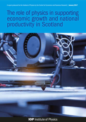 The Role of Physics in Supporting Economic Growth and National Productivity in Scotland