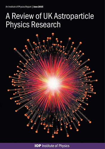 Cover image for Review of UK Astroparticle Physics Research report