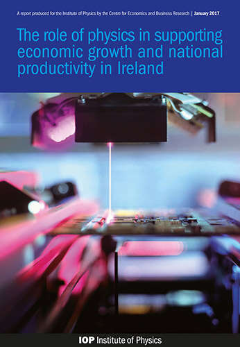 Cover image for The role of physics in supporting economic growth Ireland.