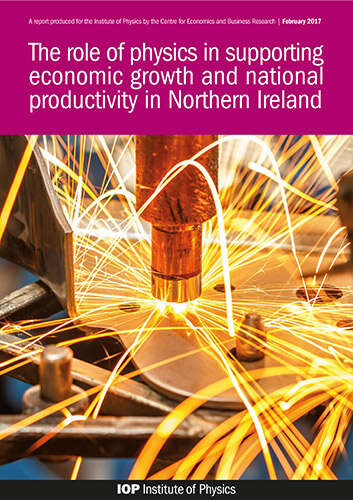 Cover image for The role of physics in supporting economic growth in Northern Ireland report