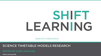 Cover image for Shift Learning science timetable models research